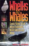 Whelks to Whales:...