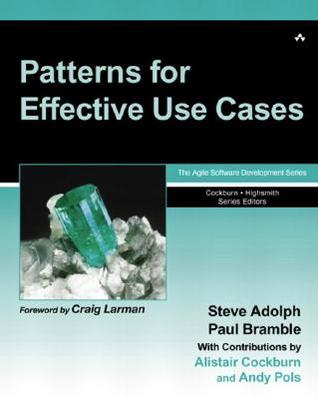 Patterns for Effective Use Cases by Steve Adolph