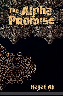 The Alpha Promise by Hayat Ali