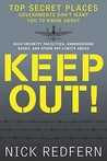 Keep Out! Top Secret Places Governments Don't Want You to Know about