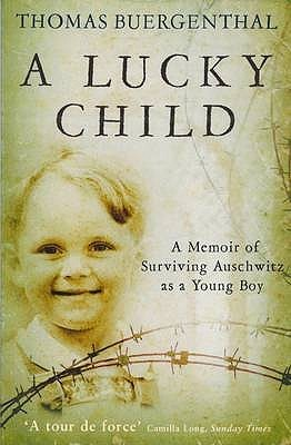 A Lucky Child by Thomas Buergenthal