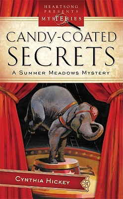 Candy Coated Secrets by Cynthia Hickey