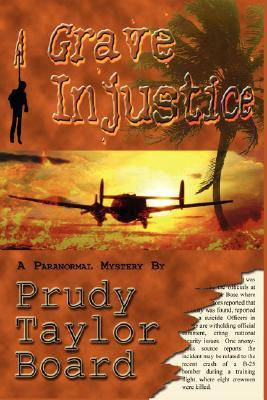 A Grave Injustice by Prudy Taylor Board