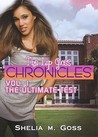 The Ultimate Test (Lip Gloss Chronicles, #1)