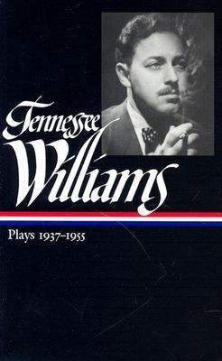 Plays 1937-1955 by Tennessee Williams