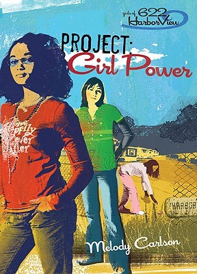 Project: Girl Power (Girls of 622 Harbor View, #1)