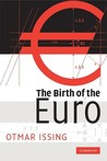 The Birth of the Euro