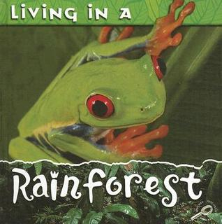 Living in a Rainforest