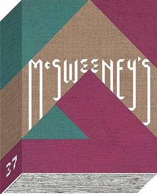 McSweeney's #37 by Dave Eggers