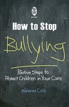 How To Stop Bullying (Right Way)