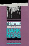 Carrying the Darkness: The Poetry of the Vietnam War