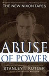 Abuse of Power: The New Nixon Tapes