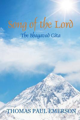 Song of the Lord: The Bhagavad Gita