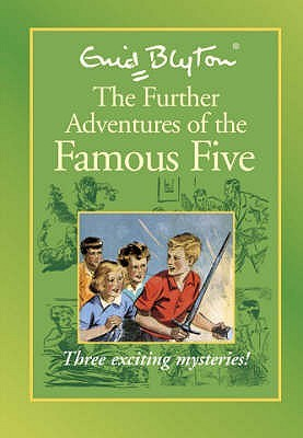 The Further Adventures of the Famous Five