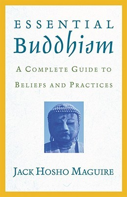 Essential Buddhism by Jack Maguire