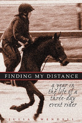 Finding My Distance by Julia Wendell