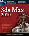 3ds Max 2010 Bible [With DVD ROM]