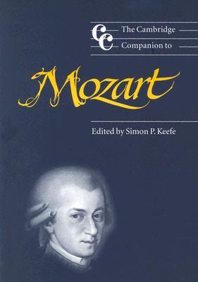 The Cambridge Companion to Mozart by Jonathan Cross