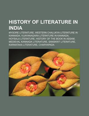 History of Literature in India: Kannada Literature in the Kingdom of Mysore, Kannada Literature in the Western Chalukya Empire