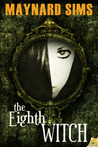 The Eighth Witch (Department 18, #3)