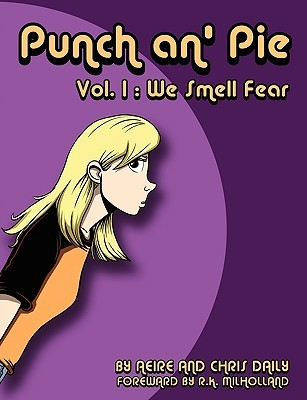 Punch An' Pie Volume One: We Smell Fear