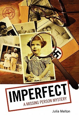 Imperfect: A Missing Person Mystery
