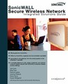 SonicWALL Secure Wireless Networks: Integrated Solutions Guide