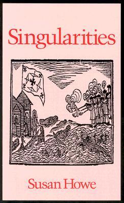 Singularities by Susan Howe
