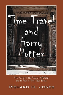 Time Travel And Harry Potter: Time Turning In The Prisoner Of Azkaban And Its Place In Time Travel Fiction