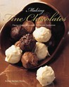 Making Fine Chocolates: Flavour Infused Chocolates, Truffles And Confections