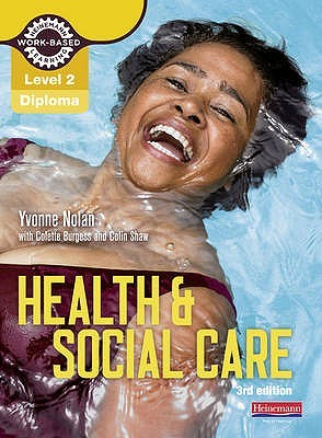 Level 2 Health and Social Care Diploma. Candidate Book