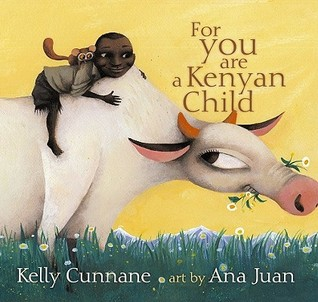 For You Are a Kenyan Child by Kelly Cunnane