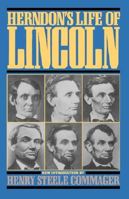 Herndon's Life Of Lincoln by William Henry Herndon
