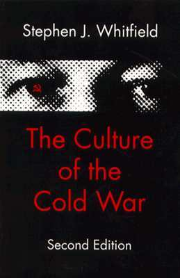 The Culture of the Cold War