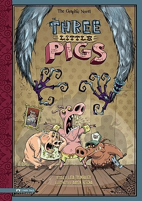 The Three Little Pigs by Lisa Trumbauer