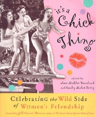 It's a Chick Thing by Ame Mahler Beanland
