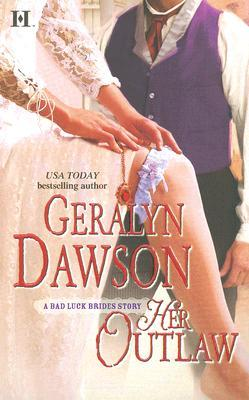 Her Outlaw (Bad Luck Brides, #7)