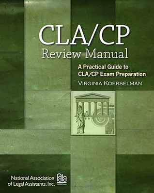 Certified Paralegal Review Manual: A Practical Guide to Cp Exam Preparation