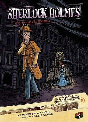 Sherlock Holmes and a Scandal in Bohemia (On the Case with Holmes ...
