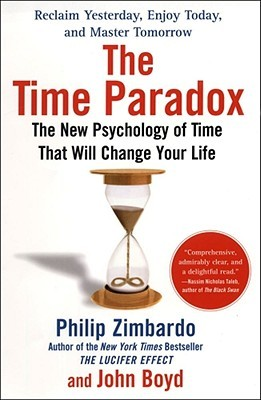 The Time Paradox by Philip G. Zimbardo