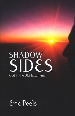 Shadow Sides: The Revelation of God in the Old Testament