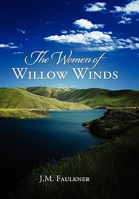 The Women of Willow Winds by MaryBeth Sparrow