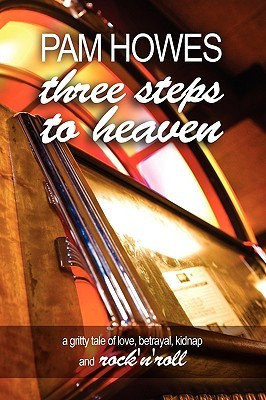 Three Steps to Heaven by Pam Howes
