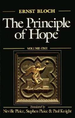 The Principle of Hope by Ernst Bloch