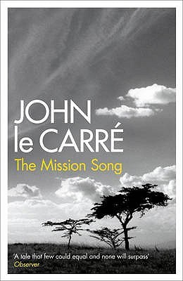 The Mission Song by John le Carré