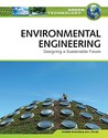 Environmental Engineering: Designing a Sustainable Future
