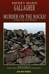 Murder on the Rocks! by Sherry Marie Gallagher
