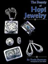 The Beauty of Hopi Jewelry (Jewelry Crafts)