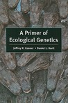 A Primer of Ecological Genetics