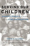 Serving Our Children: Charter Schools and the Reform of American Public Education